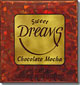 DREAMS - CHOCOLATE MOCHA