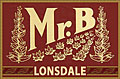 Mr. B Lonsdale Maduro